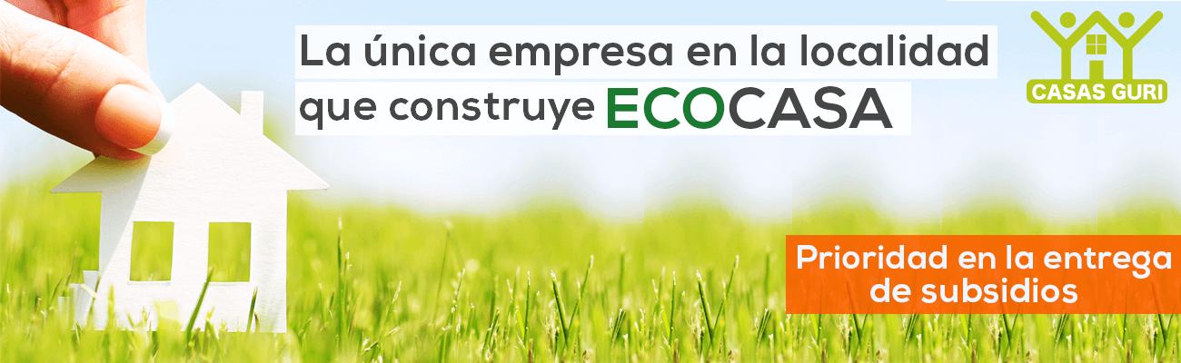 Unica empresa en la localidad con Ecocasas